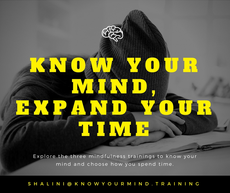 How To Expand Your Time: 3 Mindfulness Trainings